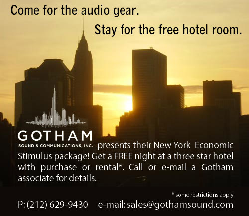 Gotham Sound presents their New York Economic Stimulus package! Get a FREE night at a three star hotel with purchase or rental (some restrictions apply). Call or e-mail a Gotham associate for details.